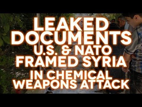 Leaked Documents: U.S. Framed Syria in Chemical Weapons Attack