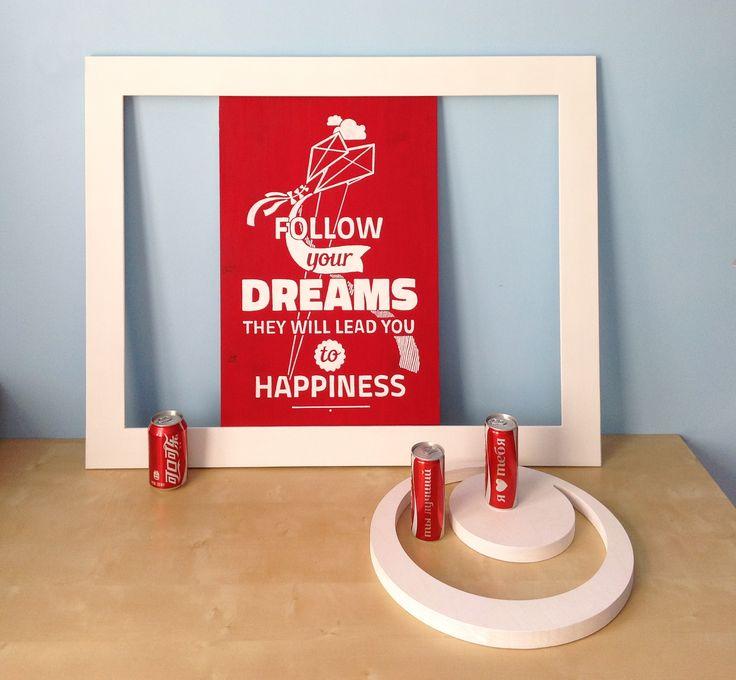 Follow your dreams they will lead you to happiness.  Следуйте за мечтами, они приведут вас к счастью. #надпись #табличка #вывеска #wood #постер #interior #мотиватор #дерево #акрил #счастье #фраза #буквы #decor #handmade 30х40 см #wood #acrylic #панно #woodsign #woodposter #happiness #день #dreams #дорога #way #signs #design #интерьер #board #typography #kite #kiteflying
