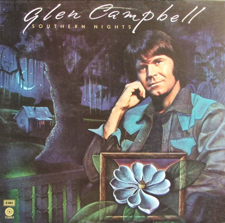 """Glen Campbell """"Southern Nights"""""""