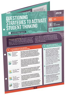 This handy guide by Jackie Acree Walsh helps teachers develop questions that connect students to learning goals, hold all students accountable for responding, and scaffold and support student thinking.
