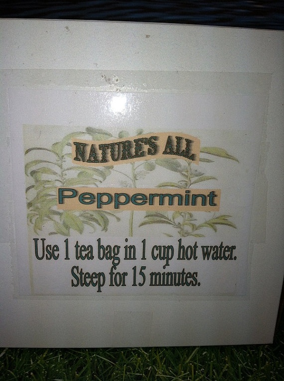 Peppermint Tea used for gas,upset stomach,nausea,colic,motion sickness,ulcerative colitis,crohns disease.