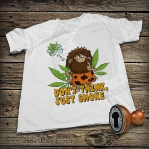 Funny T-shirt - Don't think