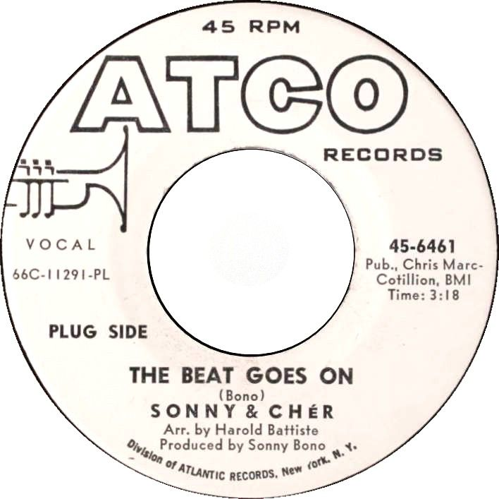 """7"""" Single on 45cat: Sonny And Cher - The Beat Goes On / Love Don't Come - Atco - USA - 45-6461"""