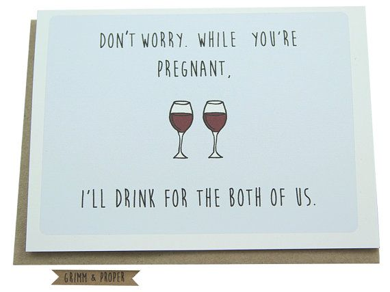 Funny Congratulations on Pregnancy, Congrats, Pregnant, New Baby, Humor, Baby Shower Card, Wine, Drinks, New Mom, Best Friends