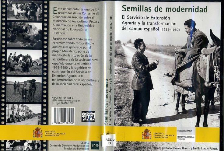 DVD que documenta O Servizo de Extensión Agraria alí a transformación do campo español (1955-1980). Documental baseado nun expresivo fondo fotográfico alí audiovisual xerado polo propio Ministerio. Este documental é froito da colaboración entre o Ministerio e a UNED