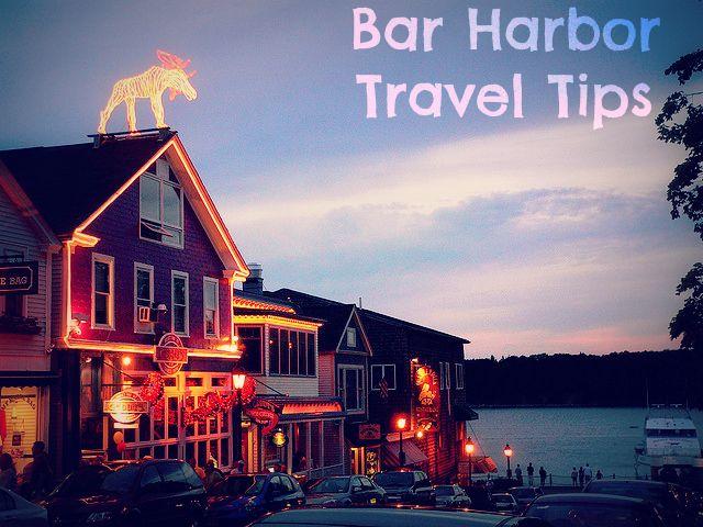 Travel tips for Bar Harbor, Maine