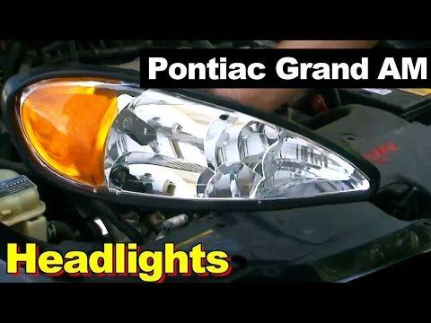 1999-2004 Pontiac Grand Am GT Headlight Repair How To Remove & Replace - YouTube