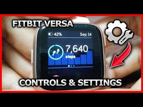 Fitbit versa controls & settings - YouTube | Fitbit Versa | Fitbit