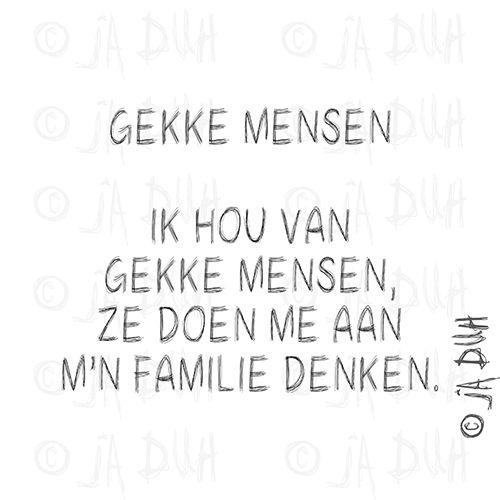 Ja Duh! Gekke mensen #humor #teksten #Nederlands #herkenbaar