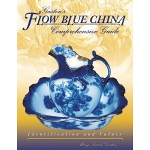Gaston's Flow Blue China Comprehensive Guide (Identification & Values (Collector Books)) [Hardcover]   $29.99  Mary Frank Gaston