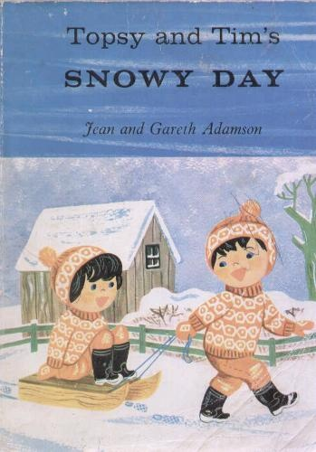 Topsy and Tim's Snowy Day