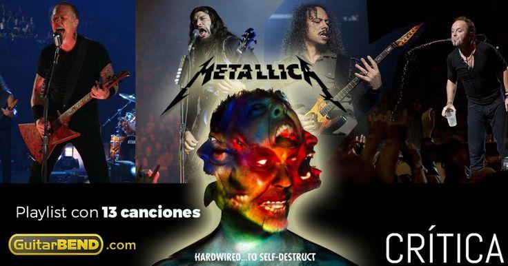 Crítica a Hardwired to Self-Destruct de Metallica