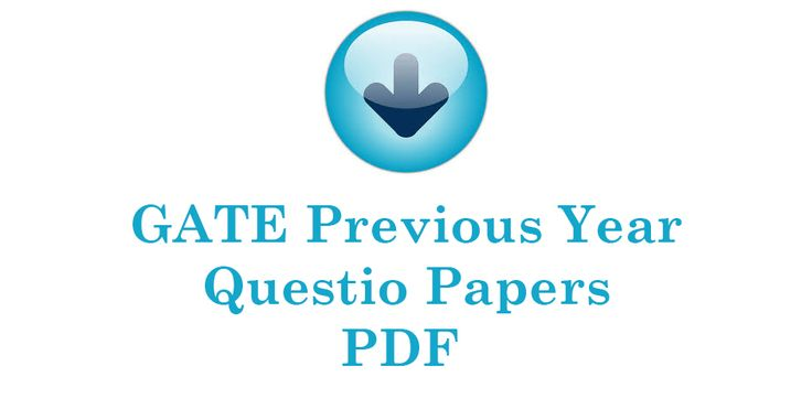 GATE Question PapersAvailable to Download | GATE 2017