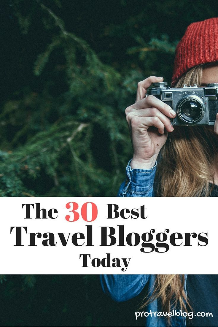 The list of the top 30 travel bloggers!