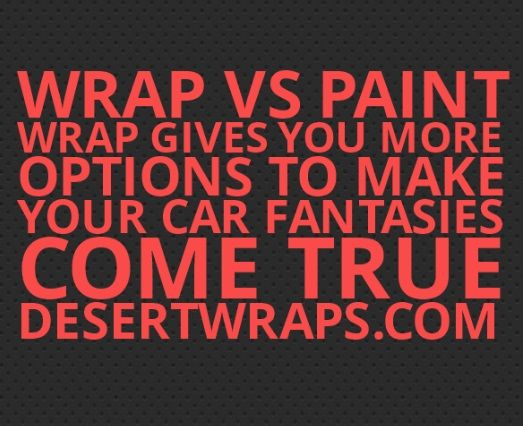 Wrap vs Paint tip #1.. Wrap gives you way more options in color and design than paint. Send us your questions and we'll answer! http://www.DesertWraps.com #CarWrap #VehiclePaint #PaintJob