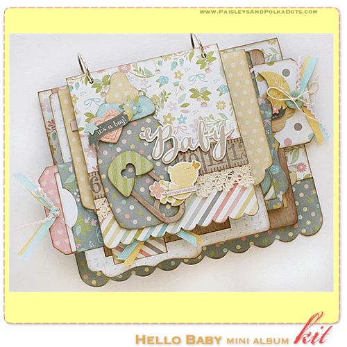 Hello Baby Mini Album Kit, complete with instructions, by PaisleysandPolkaDots.com for a limited time featured at www.scrapclubs.com