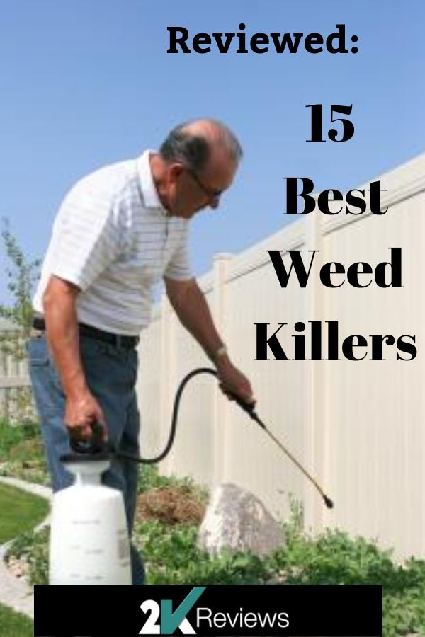 15 Best Weed Killers (August 2019): Top Choices Reviewed and Buying Guide