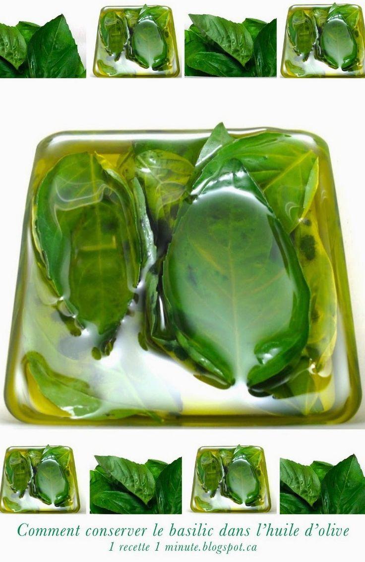 1 technique de cuisine: Comment conserver le basilic frais dans l'huile d'...