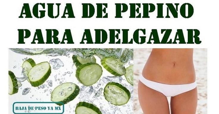 Os dejamos la receta de Baja de peso ya para hacer agua de pepino que nos ayude a perder peso