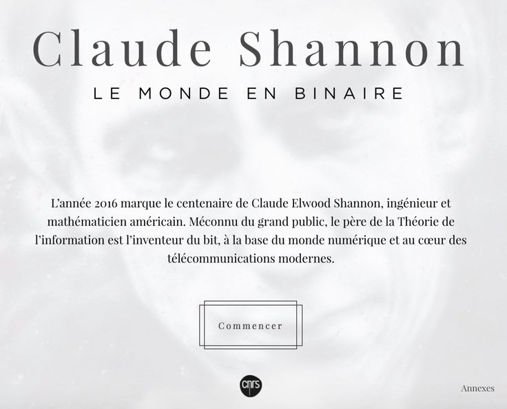 Un #WebDoc du @CNRS sur Claude Shannon : Le monde en binaire