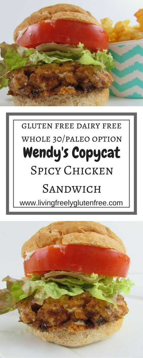Gluten Free, Dairy Free with a Paleo/Whole 30 Option. Wendy's Copycat Spicy Chicken Sandwich. This delicious spicy chicken sandwich tastes like you remember it. The perfect amount of spicy topped with mayo, lettuce and tomato. www.livingfreelyglutenfree.com