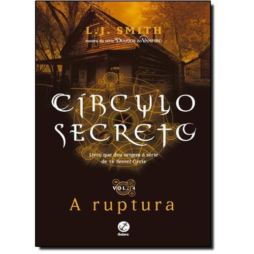 Círculo Secreto: A Ruptura - Vol.4 - Submarino.com