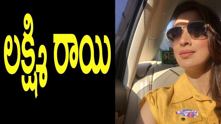 Raai Laxmi | Tollywood Hangover