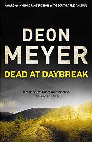 (2000) Dead at Daybreak - Deon Meyer