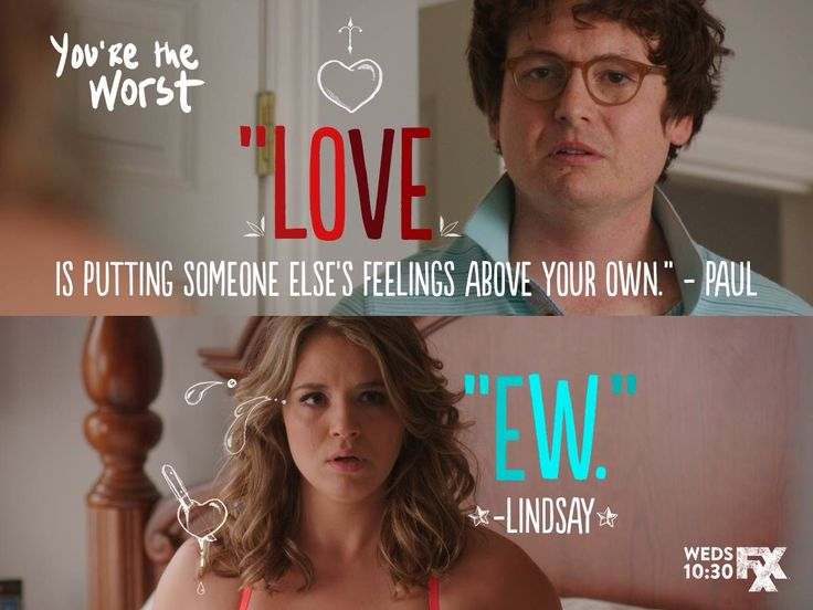 You're The Worst quote - Lindsay love
