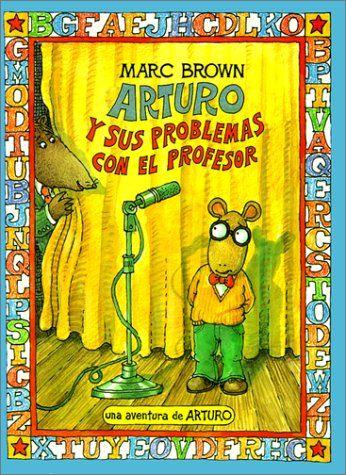 Arturo y sus problemas con el profesor / Arthur's Teacher Trouble by Marc Tolon Brown http://www.amazon.com/dp/0613065034/ref=cm_sw_r_pi_dp_Pa91tb0706N9TED5