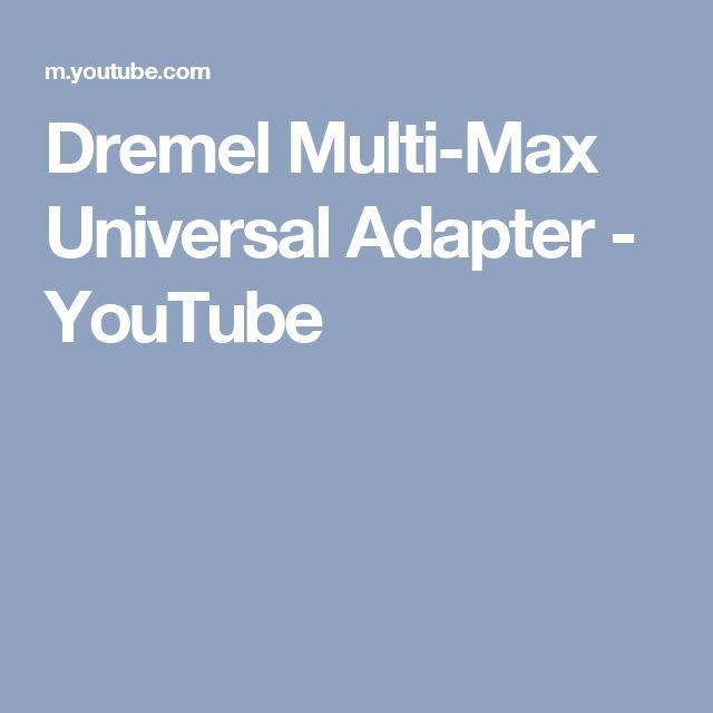 Dremel Multi-Max Universal Adapter - YouTube