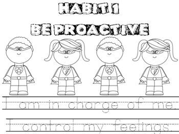 Habit 1: Be Proactive. Color sheet. Tracing. I am in charge of me. I control my feelings.