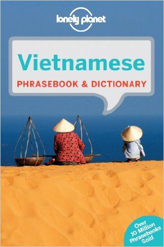 Lonely Planet Vietnamese Phrasebook & Dictionary (Lonely Planet Phrasebook and Dictionary): Amazon.co.uk: Lonely Planet: 9781743214367: Books