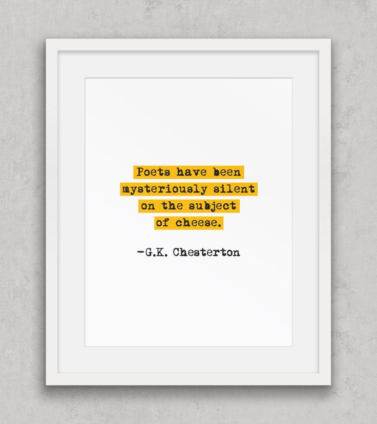 Cheese quote, Funny Food quote, Kitchen art print, G.K. Chesterton quote, Typewriter quote, Humour, Funny quote, Printable Art by ThingsThatSing on Etsy https://www.etsy.com/listing/471584946/cheese-quote-funny-food-quote-kitchen