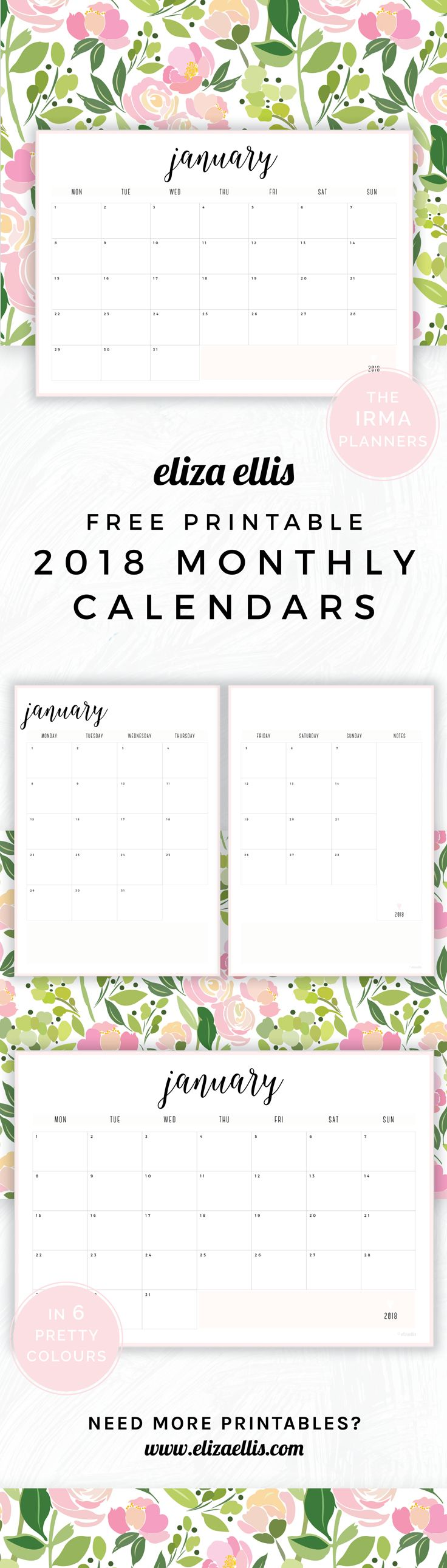 Free Printable 2018 Irma Monthly Calendars // Eliza Ellis. Awesome 2018 monthly calendars and planners that are absolutely free - print to A4 or A5 and available in 6 colours. Great for work, home, SAHMs, WAHMs, students, college, university, teachers and mums. Also fantastic as editorial calendars, social media calendars, campaign planners, to track allergies and health symptoms, for large project or event planning, as a fitness calendar, and to track goals and habits!
