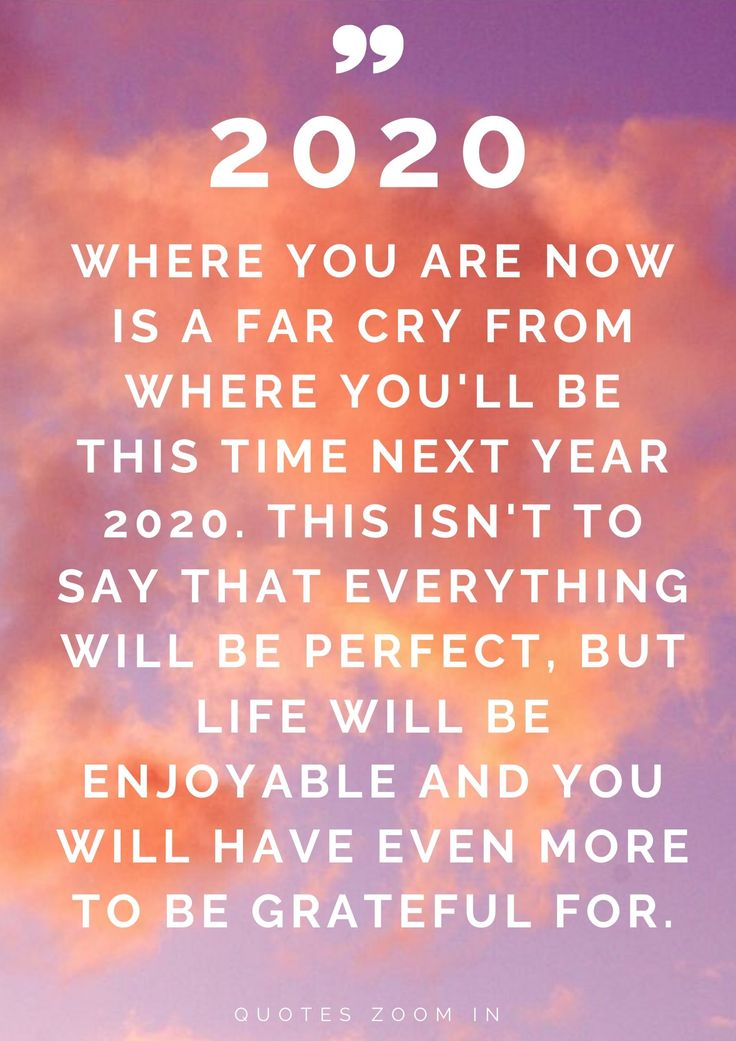 2020 inspirational quotes for new years eve 2020 Where