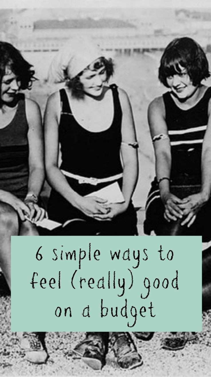 6 Easy Ways to Feel Good on a Budget  emotional wellbeing can co exist with frugal living and even be enhanced by it. Here is how