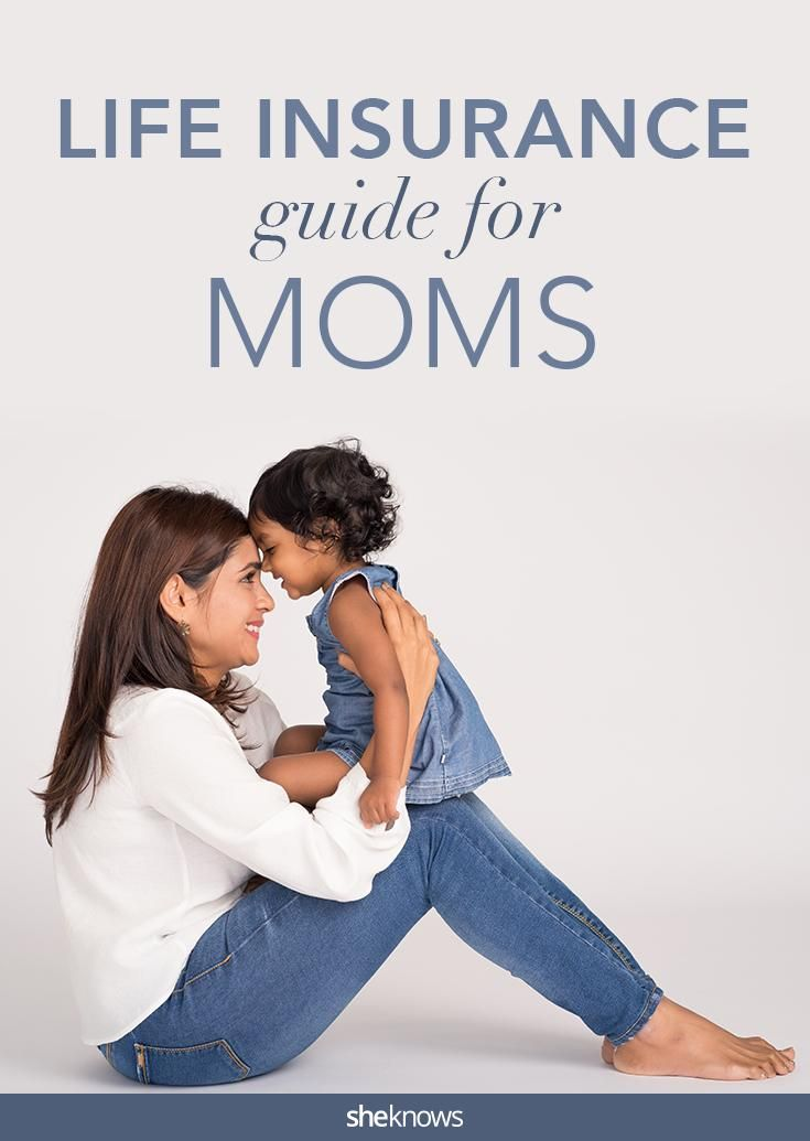 Great tips for moms on what to if you're going to buy life innsurance.