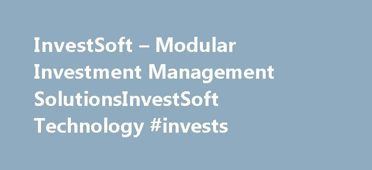 InvestSoft – Modular Investment Management SolutionsInvestSoft Technology #invests http://invest.remmont.com/investsoft-modular-investment-management-solutionsinvestsoft-technology-invests-2/  Calculations Calculations span front to back office and include accrued interest, YTM, Convexity, Duration, OAS, Key Rate Durations, Fair Value, as well as income accruals such as interest income and accretion/amortization. Complex Securities Our specialty is complex securities with features... Read…