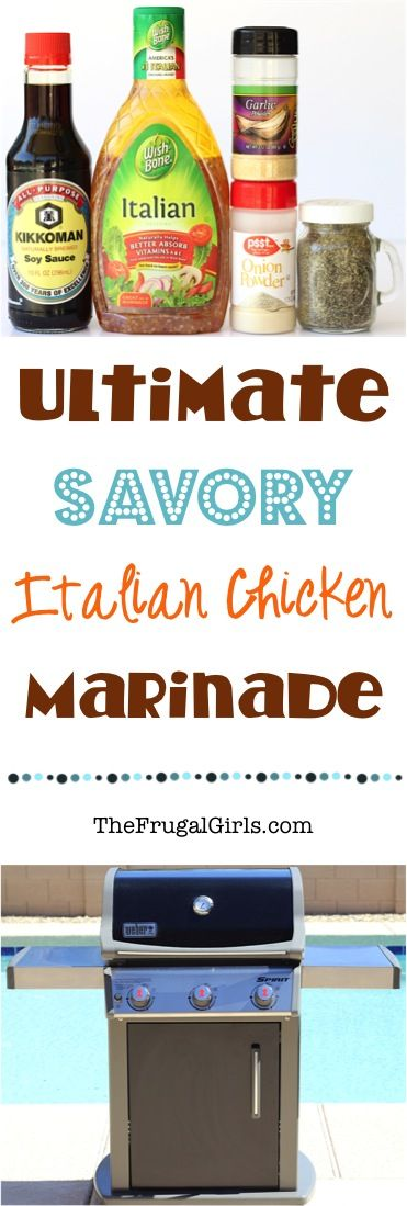 Italian Chicken Marinade Recipe! Whether grilling in the back yard or baking your chicken in the oven, this easy and savory marinade is the perfect way to soak in loads of delicious flavors to your meat! | TheFrugalGirls.com
