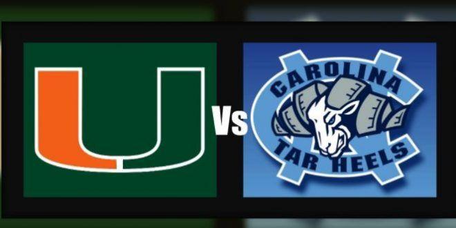 Miami (FL) Hurricanes vs North Carolina Tar Heels
