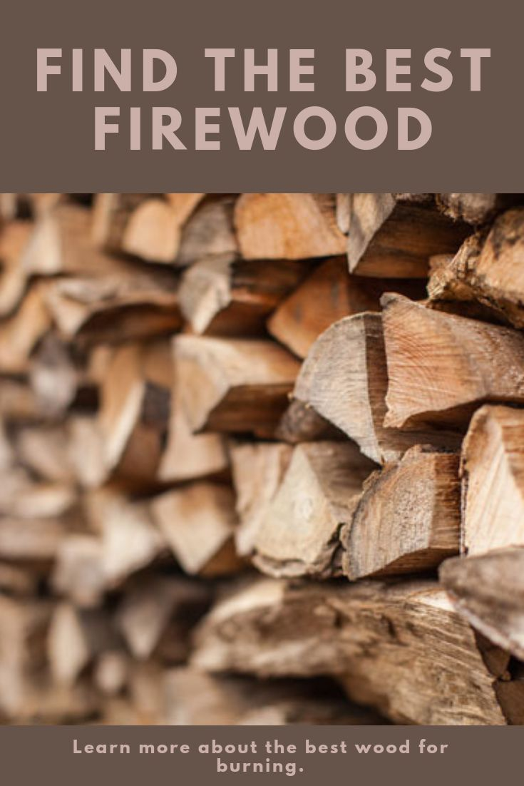 Grit Rural American Know How Firewood Best Wood For Burning Good Things