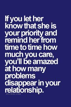 Let her Know she is your priority!                                                                                                                                                     More