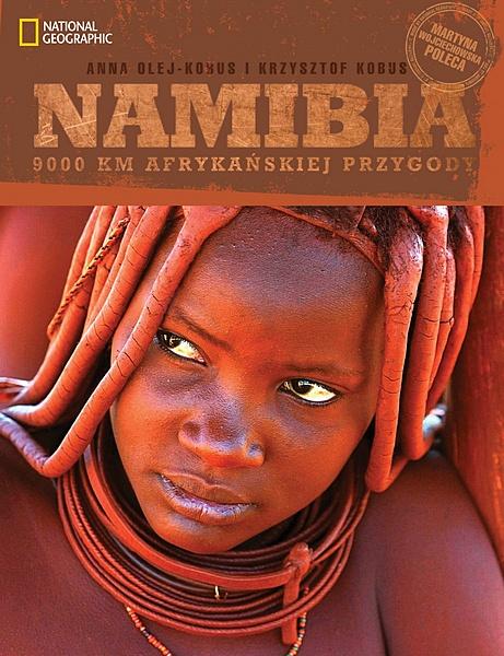 NAMIBIA 9000 km afrykańskiej przygody - National Geographic. Autorzy: Anna i Krzysztof Kobusowie Zobacz więcej: http://travelphoto.pl/portfolio_ksiazki_namibia.htm