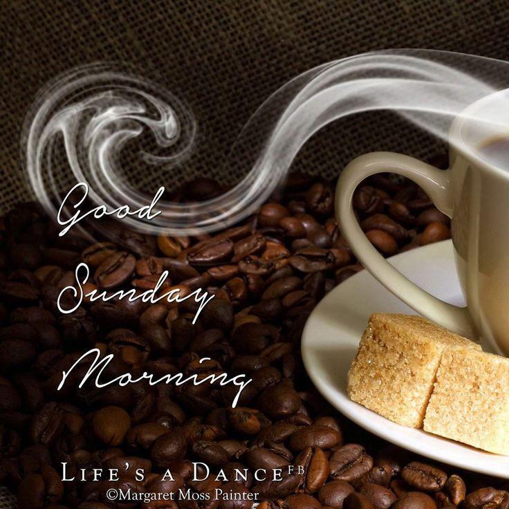 Good Sunday Morning good morning sunday sunday quotes good morning quotes happy sunday good morning sunday quotes happy sunday morning…