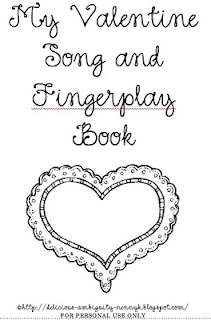 Valentine songs and fingerplays (pdf) from My Delicious Ambiguity...