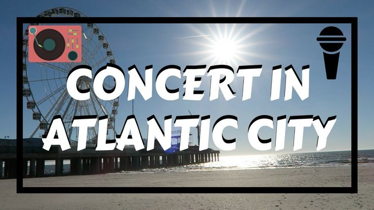 Watch us gamble and go to a concert to see The Two Friends in Atlantic City, NJ in the USA!