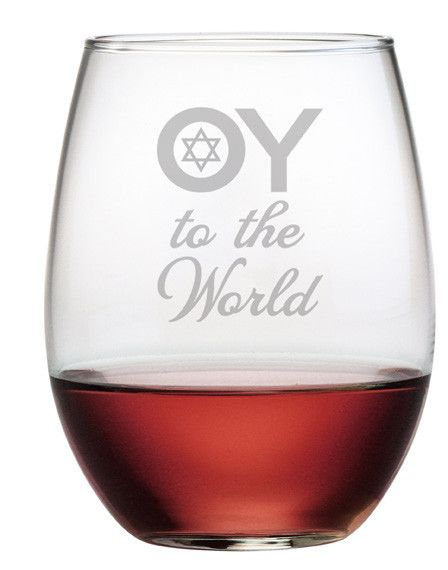 These are cute and clever.  Oy to the World is hand etched on these stemless wine glasses in different fonts along with the Star of David.