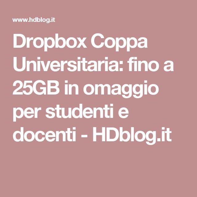Dropbox Coppa Universitaria: fino a 25GB in omaggio per studenti e docenti - HDblog.it