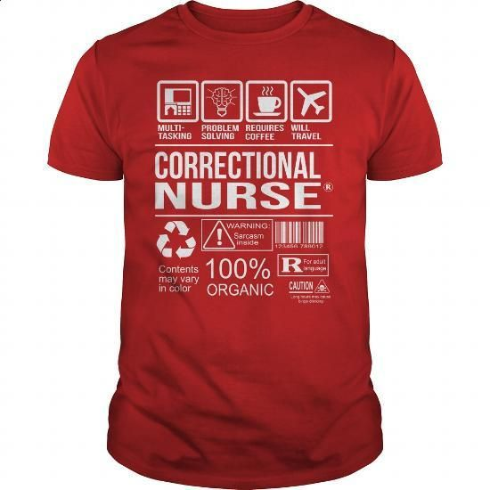 Awesome Tee For Correctional Nurse - #fashion #cool tshirt designs. ORDER HERE => https://www.sunfrog.com/LifeStyle/Awesome-Tee-For-Correctional-Nurse-103709067-Red-Guys.html?60505